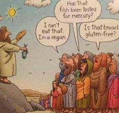A little bit of vegan humor, something I don't think Jesus had to deal with that much of in his day and age. Humor Religioso, Diet Humor, Haha Funny, Funny Jokes, Jw Funny, Humor Cristiano, Church Humor, Christian Humor, Christian Comics