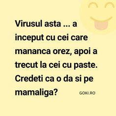 Glume si Bancuri Coronavirus si Statul in Casa Funny Quotes, Funny Memes, Jokes, Cellphone Wallpaper, Humor, Happy, Instagram, Corona, Beautiful Flowers Pictures