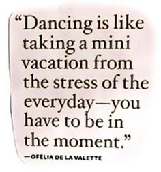 dance keeps the doctor away . He has no reason to stay - dance keeps the doctor away … He has no reason to stay - Great Quotes, Quotes To Live By, Me Quotes, Inspirational Quotes, Music Quotes, Passion Quotes, The Words, Dance Like No One Is Watching, Mini Vacation