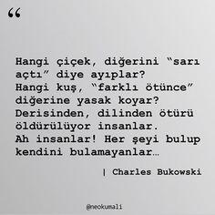 Kitapları Çocuk Gibi Sev (@neokumali) • Instagram fotoğrafları ve videoları Sad Stories, Charles Bukowski, Meaningful Quotes, Book Quotes, Cool Words, Karma, Quotations, Literature, Funny Pictures