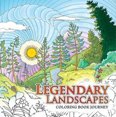 Legendary Landscapes Website AdultColoringBook AdultColouringBook