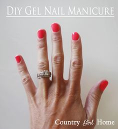 COUNTRY GIRL HOME Do it yourself Gel Nails