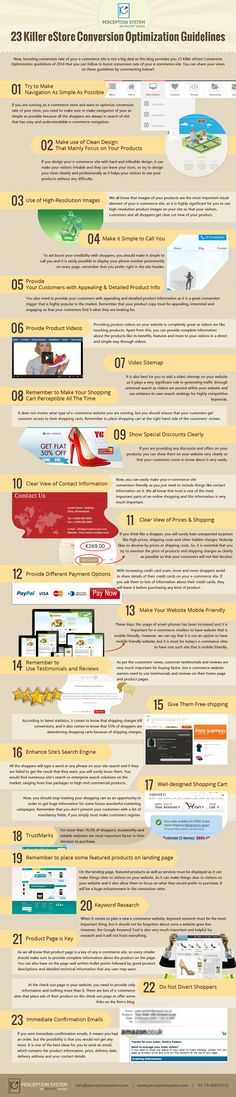 http://blogs.perceptionsystem.com/infographic/ecommerce-conversion-optimization-tips 20+ eCommerce Conversion Optimization Guidelines of 2015... You can find 23 eCommerce conversion optimization tips that improve conversion rate of your website in short time period.... #ecommerce #business #customer #ecommercetips #ecommercedevelopment #ecommerceconversionrate #sales #onlineshopping #retail #retailers #business #infographic #ecommerceinfographic #businessinfographic