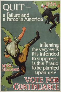 """turnbullephemera: """" This poster shows a New Zealand soldier kicking an old man representing Uncle Sam, back across the sea from New Zealand to America. This refers in graphic form, to the fact that. New Zealand Wine, Political Posters, Today In History, Poster Ads, Political Issues, The Twenties, Roaring Twenties, Nonfiction, Ephemera"""