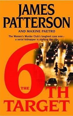 Women's Murder Club: The 6th Target No. 6 by James Patterson (Hardcover)