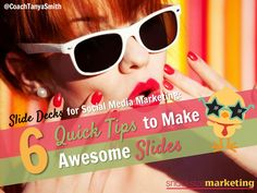 How to Use Micro Content - 6 Quick Tips for Awesome Slides by Tanya Smith Online via slideshare
