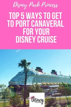 Disney Cruise Line - The Top 5 Ways to Get to Port Canaveral - Disney Park Princess Cruise Wear, Cruise Travel, Cruise Vacation, Disney World Resorts, Disney Vacations, Family Vacations, Popular Honeymoon Destinations, Honeymoon Cruises, Cruise Destinations