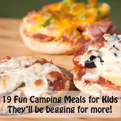 19 Fun Camping Meals For Kids That Will Have Them Begging For More! #camping #recipes