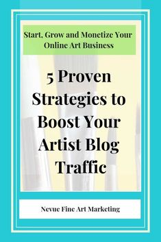 5 Proven Strategies to Boost Your Artist Blog Traffic. Start implementing these strategies today and watch your traffic grow.  #nevuefineartmarketing #seostrategies #blogging #artbusiness #artmarketing #artblog #bloggers  via @davenevue Selling Art Online, Online Art, Creative Business, Business Tips, Business Accounting, Craft Business, Business Marketing, Sell My Art, Photography Business