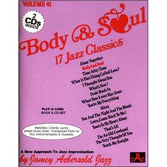 VOLUME 41 - BODY AND SOUL A large selection of famous standards that will have every musician rushing home from work to play. Gone Book, Music Chords, Song List, Body And Soul, Played Yourself, Classic Books, The Fool, Jazz, Cool Things To Buy