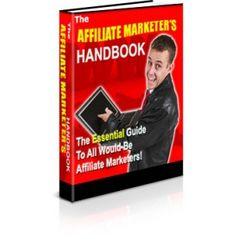 Free PLR eBook – The Affiliate Marketer's Handbook The Marketing, Affiliate Marketing, Business Marketing, Online Business, How To Make Money, How To Become, Earn Money Online, Alternative Medicine