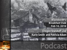 Oregon Standoff Live - Karin Smith and Patricia Aiken - Helpful Tidbits