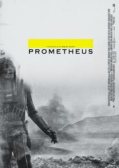 RIDLEY SCOTT'S PROMETHEUS FILM POSTER CONCEPT # 1 OF 12 PART OF A NEW SERIES OF FILM POSTERS FOR THE UPCOMING SCI FI MOVIE