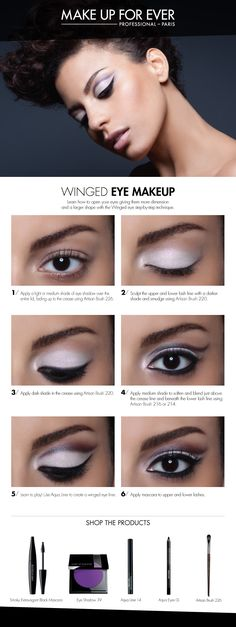 Winged Eye Makeup -give the illusion of a lifted and well-defined eye.  #HowTo courtesy of #Makeupforever #Sephora #makeuptutorial