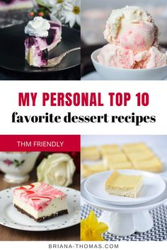 My Personal Top 10 Favorite Dessert Recipes - Briana Thomas - THM friendly Healthy Dessert Recipes, Low Carb Desserts, Stomach Fat Burning Foods, Burn Stomach Fat, Kinds Of Desserts, Sugar Free Recipes, Thm Recipes, Ketogenic Recipes, Cream Recipes
