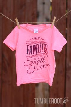 Famous in a Small Town | Toddler Tee | Kids Country Apparel | TumbleRoot