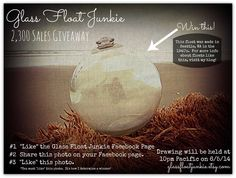 Enter for a chance to win this FREE glass fishing float.  Go to www.facebook.com/glassfloatjunkie