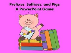 Prefixes, Suffixes, and Pigs - PowerPoint Game!  It includes practice with root words as well.