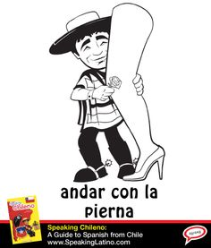Chilean Spanish: ANDAR CON LA PIERNA | to be accompanied by your significant other. The Diccionario de Americanismos gives the following colloquial definition for pierna in Chile: Persona que es pareja respecto de otra. #SpanishSayings #Chile