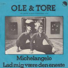 """Ole & Tore synger """"Michelangelo"""".   Coveret haves - men plade søges"""
