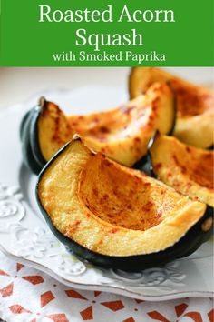 Factors You Need To Give Thought To When Selecting A Saucepan Roasted Acorn Squash With Smoked Paprika Is A Simple Healthy Side Dish Recipe And A Great Way To Enjoy This Seasonal Vegetable. So Easy To Prepare Healthy Side Dishes, Side Dishes Easy, Vegetable Side Dishes, Side Dish Recipes, Vegetable Recipes, Dinner Recipes, Veggie Side, Fall Recipes, Clean Eating Recipes