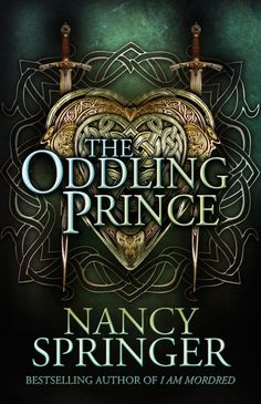 eARC Review: The Oddling Prince by Nancy Springer