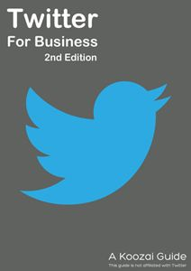 Twitter For Business 2nd edition