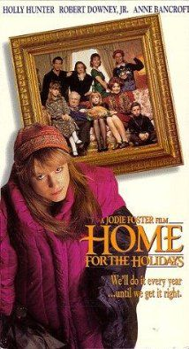 Home for the Holidays (1995) - a little known with a HUGE cast. I LOVE THIS fucked up movie about a fucked up family!
