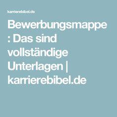Bewerbungsmappe: Das sind vollständige Unterlagen | karrierebibel.de