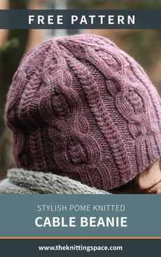 Stylish Pome Knitted Cable Beanie [FREE Knitting Pattern] - Looking for a stylish daily hat to add to your autumn wardrobe? Try your hands on this warm and chic knitted cable hat that will go well with just about any fall outfit. Cable Knit Hat, Cable Knitting, Free Knitting, Cable Knit Scarves, Knitting Terms, Beanie Knitting Patterns Free, Beanie Pattern Free, Knitted Hats, Knit Crochet