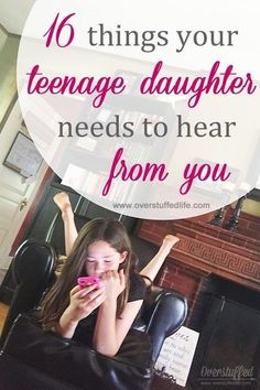 Parenting tips for moms of teenage daughters. Raise your teen daughters to be strong girls by saying these encouraging words to them often! teens 16 Things Your Teenage Daughter Needs to Hear From You Raising Daughters, Raising Teenagers, Parenting Teenagers, Teenage Daughters, Gentle Parenting, Parenting Teens, Parenting Humor, Parenting Advice, Parenting Classes