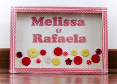 "AGREABLE SCRAPBOOK: Altered no MDF ""MELISSA & RAFAELA"""