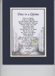 """Amazon.com: """"Once In A Lifetime"""" A Sentimental Gift For Husband, Wife, Girlfriend Or Boyfriend. Touching 8x10 Poem, Double-matted In Navy/White And Enhanced With Watercolor Graphics.: Home & Kitchen"""