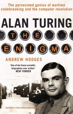 Pin for Later: Spring Reading List: 30 Books to Read Before They're Movies Alan Turing: The Enigma by Andrew Hodges