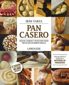 Buy Pan casero by Ibán Yarza and Read this Book on Kobo's Free Apps. Discover Kobo's Vast Collection of Ebooks and Audiobooks Today - Over 4 Million Titles! Retro Recipes, Mexican Food Recipes, Wok, Artisan Pizza, Peruvian Recipes, Mary Berry, Our Daily Bread, Pan Bread, Bread And Pastries