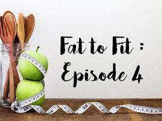 Fat to fit episode 4 regime maigrir