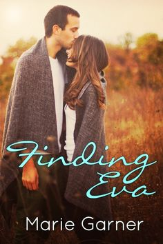 Today's Book Blast is on Finding Eva by Marie Garner. An contemporary Romance. Enter the giveaway.