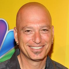 Howie Mandel  /saw him live in Las Vegas , a few yrs back. always liked his sense of humor, not everyone get's it .. i do.. he's really funny.