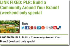 LINK FIXED: PLR: Build a Community Around Your Brand! (weekend only special