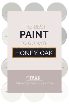 The Best Wall Paint Colors To Go With Honey Oak — True Design House The best paint colors to update honey oak cabinets, kitchen, bathroom and trim. Best Wall Colors, Best Paint Colors, Wall Paint Colors, Paint Colors For Home, Staining Oak Cabinets, Honey Oak Cabinets, Oak Kitchen Cabinets, Painting Cabinets, Paint For Kitchen Walls
