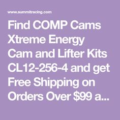 find comp cams xtreme energy cam and lifter kits cl12-256-4 and get  summit  racing equipment