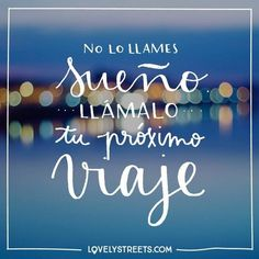 Quotes inspirational life wise words dreams ideas for 2019 Positive Phrases, Motivational Phrases, Inspirational Quotes, Find Quotes, Me Quotes, Philosophy Quotes, More Than Words, Spanish Quotes, Travel Quotes