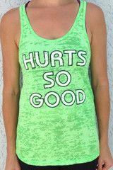 Hurts So Good Neon Green Burn Out Tank