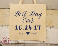 Best Day Ever Best Day Ever Tote Totes Favors Welcome Bag Canvas Bag Tote Canvas Totes Custom Tote Party Favor Bag Party Bag 1689 by SipHipHooray