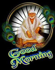 Thursday Morning, Happy Thursday, Tuesday, Morning Pictures, Good Morning Images, Good Morning Flowers Quotes, Good Morning Msg, Baba Image, Sai Baba