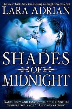 Shades of Midnight (Midnight Breed #7)  by Lara Adrian