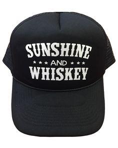 Sunshine and Whiskey - Foam Trucker Cap