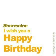 Happy Birthday Sharmaine Free e-Cards
