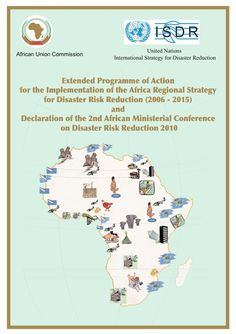 Extended Programme of Action  for the Implementation of the Africa Regional Strategy  for Disaster Risk Reduction (2006 - 2015)