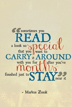 Fun ny that this quote is from the author of one of my favorite reads of all time.. The Book Thief